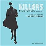 The Killers Mr. Brightside (Jacques Lu Cont's Thin White Duke Mix)