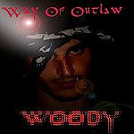 Woody Way Of Outlaw