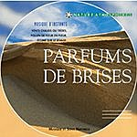 Vincent Bruley Parfums De Brises