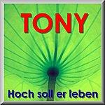 Tony Hoch Soll Er Leben