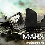 Mars Recurred