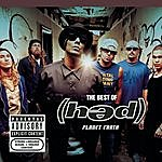 (hed) p.e. The Best Of (Hed) Planet Earth (Parental Advisory)
