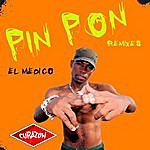 El Medico Pin Pon - Cubaton Remixes