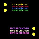Oscar Peterson Live In Chicago