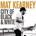 Mat Kearney City Of Black & White
