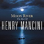 Henry Mancini Moon River: The Henry Mancini Collection