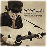 Donovan Summer Day Reflection Songs