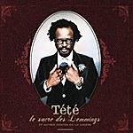 Tété Le Sacre Des Lemmings (Digital Deluxe Edition