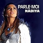 Nâdiya Parle-Moi