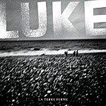 Luke La Terre Ferme