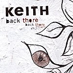 Keith Back There