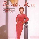 Eartha Kitt Miss Kitt To You