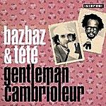Camille Bazbaz Gentleman Cambrioleur (TV Maniak)