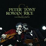 Peter Rowan You Were There For Me