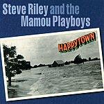 Steve Riley & The Mamou Playboys Happytown