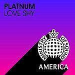 Platnum Love Shy (4-Track Maxi-Single)