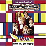 The Partridge Family Come On Get Happy! The Very Best Of The Partridge Family