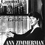 Ann Zimmerman Canned Goods