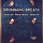 Amelia Cuni Drumming Breath