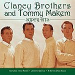 The Clancy Brothers Super Hits