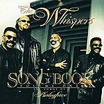 The Whispers Song Book Volume One: The Songs Of Babyface