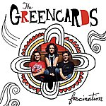 The Greencards Fascination