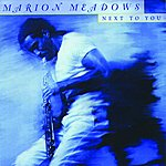 Marion Meadows Next To You