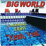 Big World Morning Light (Single)