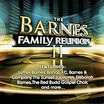 The Barnes Family Barnes Family Reunion II
