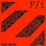 F/I Space Mantra / BDC Split LP