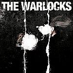 The Warlocks The Mirror Explodes