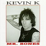 Kevin K Band Mr. Bones
