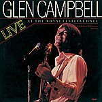 Glen Campbell Live At The Royal Festival Hall