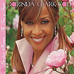 Dorinda Clark-Cole Live From Houston - The Rose Of Gospel