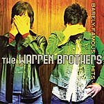 The Warren Brothers Barely Famous Hits