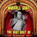 Wardell Gray The Very Best Of
