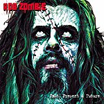 Rob Zombie Greatest Hits: Past, Present & Future (Edited)