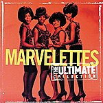 The Marvelettes The Ultimate Collection: The Marvelettes