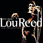 Lou Reed Lou Reed - NYC Man: The Collection