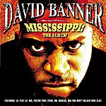 David Banner Mississippi-The Album (Edited Version)