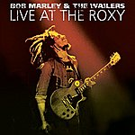 Bob Marley & The Wailers Live At The Roxy - The Complete Concert
