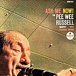 Pee Wee Russell Ask Me Now! (International Version)
