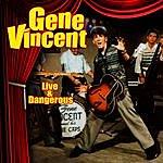 Gene Vincent Live & Dangerous