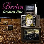Berlin Greatest Hits (Re-Recorded / Remastered)
