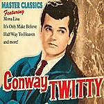 Conway Twitty Master Classics