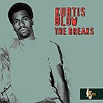 Kurtis Blow The Breaks (Re-Recorded / Remastered)