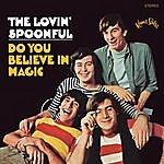 The Lovin' Spoonful Do You Believe In Magic