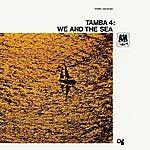 Tamba 4 We And The Sea