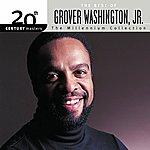 Grover Washington, Jr. 20th Century Masters: The Millennium Collection: Best Of Grover Washington Jr.