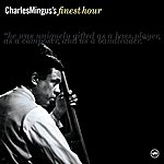 Charles Mingus Charles Mingus' Finest Hour